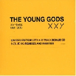 the young gods - xxy 1985-2005