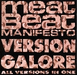 meat beat manifesto - version galore