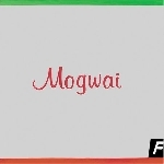 mogwai - happy songs