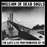 throbbing gristle - mission of dead souls (white vinyl)