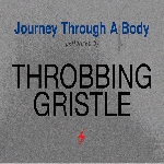 throbbing gristle - journey through a body (silver vinyl)
