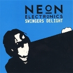 neon electronics (dirk da davo / the neon judgement) - swingers delight