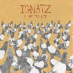 ignatz - i hate this city