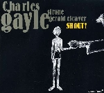 charles gayle trio (sirone - gerald cleaver) - shout!