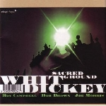 whit dickey - sacred ground