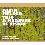 alvin fielder trio (parker - gonzalez) - a measure of vision