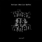 luis lopes - adam lane - igal foni - what is when