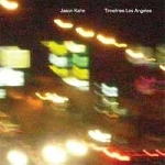 jason kahn - timelines los angeles