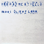 you had me at hello (grimal - myhr - skjodt) - meet oliver lake