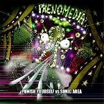 punish yourself vs sonic area - phenomedia