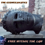 the cosmosamatics - free within the law