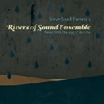steve swell - rivers of sound ensemble