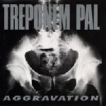 treponem pal - aggravation