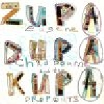 eugene chadbourne and the dropouts  - zupa dupa kupa