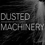 toshimaru nakamura / john butcher - dusted machinery