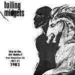 toiling midgets - live at the old waldorf, july 21, 1982
