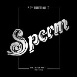 sperm (pekka airaksinen) - 50th erection I (collected works 1967 - 1971)