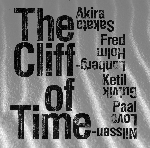 akira sakata - fred lonberg-holm - ketil gutvik - paal nilssen-love - the cliff of time