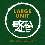 paal nilssen-love large unit - erta ale