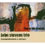 john stevens trio - live at plough