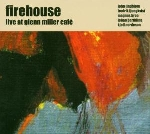 firehouse - live at glenn miller cafè