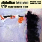 abdelhaï Bennani - there starts the future