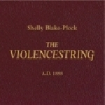 shelly blake-plock - the violencestring