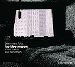 jean-marc foltz - matt turner - bill carrothers - to the moon