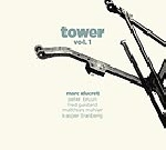 marc ducret - tower vol.1