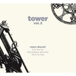 marc ducret - tower vol.2