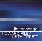 howard riley - keith tippett - interchange