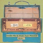 v/a - travelling with my portable electric phonograph vol. 1