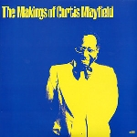 curtis mayfield - the makings of