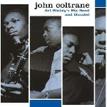 john coltrane - art blakey's big band and quintet (180 gr.)