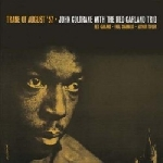 john coltrane with the red garland trio - trane of august '57 (180 gr.)