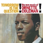 ornette coleman - tomorrow is the question! (180 gr.)
