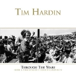 tim hardin - through the years (rare & unreleased studio recordings)