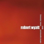 robert wyatt - radio experiment rome, february 1981