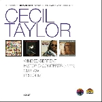 cecil taylor - the complete remastered recordings on black saint & soul note