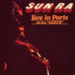 sun ra - live in paris at the gibus