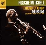roscoe mitchell & the note factory - the bad guys