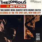 thelonious monk quartet (with johnny griffin) - thelonious in action
