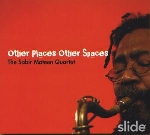 the sabir mateen quartet - other places other spaces