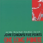 john tchicai's five points - one long minute