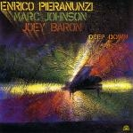 enrico pieranunzi - marc johnson - joey baron - deep down