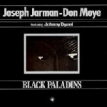 joseph jarman - don moye (feat. johnny dyani) - black paladins