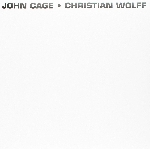 john cage / christian wolff - s/t