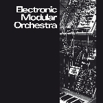 electronic modular orchestra - s/t