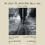michel el malem quartet - first step