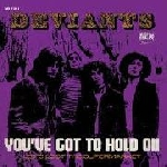 the deviants - you've got to hold on (rsd 2016)